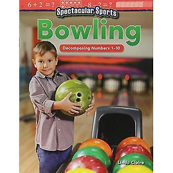 Spektakulär sport: Bowling: ruttnande siffror 1-10 (dagis) (matematik läsare)