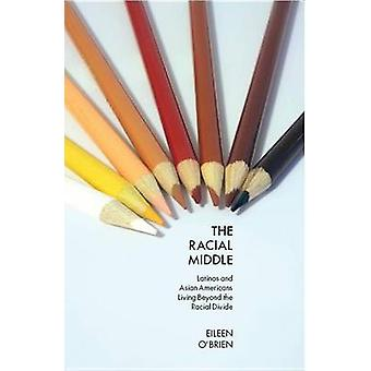 Racial Middle by Eileen OBrien