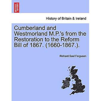 カンバーランドとウエストモーランドは、1867の改革法案への復元から m. p. s。16601867によるとファーガソン & リチャード・ソール