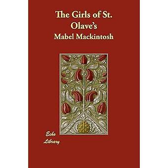 Le ragazze di St Olaves da Mackintosh & Mabel