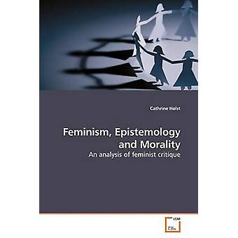 Epistemologia do feminismo e moralidade por Holst & Cathrine