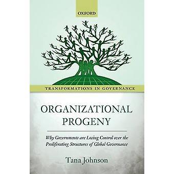 Organizational Progeny by Tana Johnson