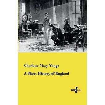 En kort historie om England av Yonge & Charlotte Mary