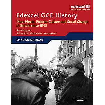 Edexcel GCE história AS unidade 2 E2 Mass Media - Cultura Popular e Soc