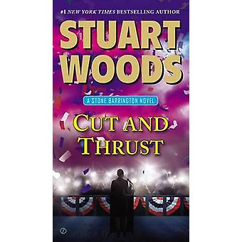Cut and Thrust by Stuart Woods - 9780451473066 Book