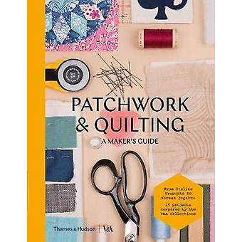 Patchwork and Quilting-A Maker es Guide-9780500293263 Buch