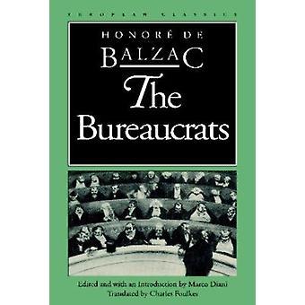 The Bureaucrats by Honore de Balzac - 9780810109872 Book