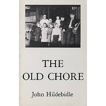 The Old Chore by John Hildebidle - 9780914086345 Book