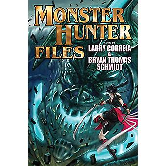 MONSTER HUNTER FILES by Larry Correia - 9781481482752 Book