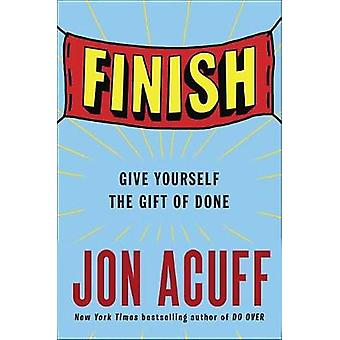 Finish - Give Yourself the Gift of Done by Jonathan Acuff - 9781591847