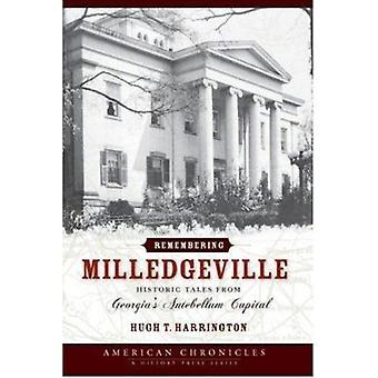 Remembering Milledgeville - Historic Tales from Georgia's Antebellum C