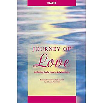 Journey of Love Reader - Reflecting God's Love in Relationships by Val