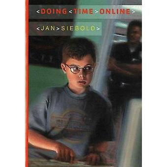 Doing Time Online by Jan Siebold - 9780807516652 Book