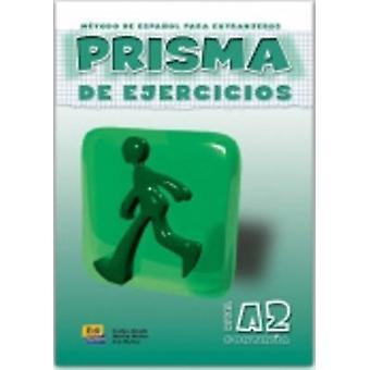 Prisma A2 Continua - Exercises Book by Club Prisma Team - Maria Jose G