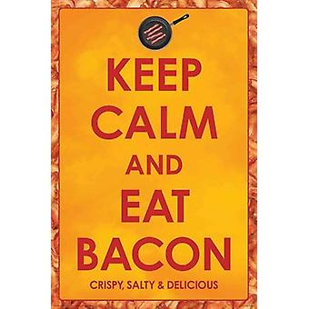 Poster - Bacon - Keep Calm Eat Bacon Wall Art Licensed Gifts Toys 241201