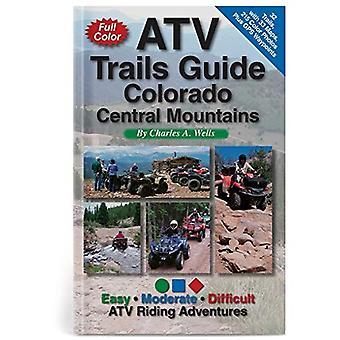 ATV Trails Guide Colorado Central Mountains