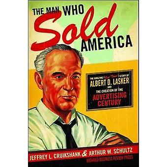 L'homme qui a vendu l'Amérique - l'incroyable (mais vrai!) Histoire de Albert D.