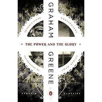 The Power and the Glory by Graham Greene - John Updike - 978014310755