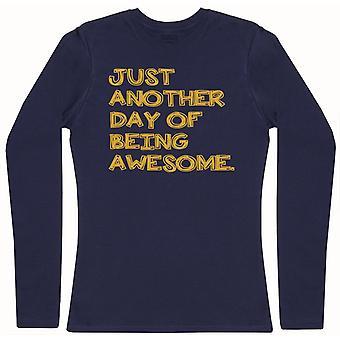A un día más de ser impresionante - camiseta de manga larga para mujer