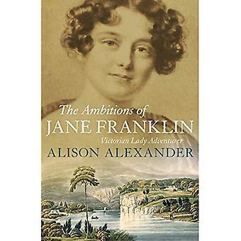 Ambicje Jane Franklin: poszukiwacz przygód Pani Victorian