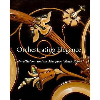 Orchestrating Elegance by Alexis Goodin