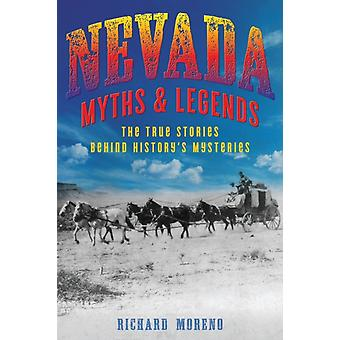 Nevada Myths and Legends by MORENO & RICHARD