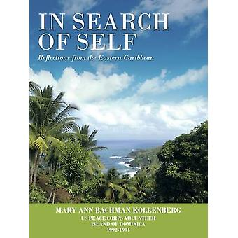 In Search of Self Reflections from the Eastern Caribbean by Kollenberg & Mary Ann Bachman