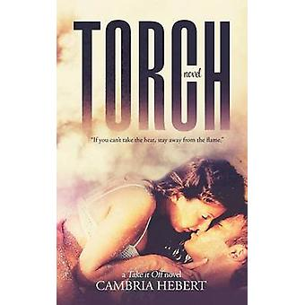Torch by Hebert & Cambria