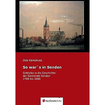 So wars in Senden by Kamphues & Otto