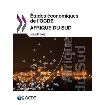 tudes conomiques de lOCDE  Afrique du Sud 2015 by OECD