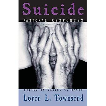 Suicide: Pastoral Responses [Illustrated]