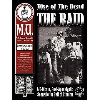 Rise of the Dead The Raid by Krupa & Andre