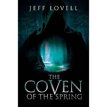 Coven of the Spring by Lovell & Jeff