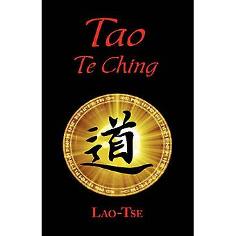 The Book of Tao Tao Te Ching  The Tao and Its Characteristics Laminated Hardcover by Tse & Lao