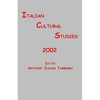 Italian Cultural Studies by Tamburri & Anthony J.