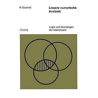 Lineare numerische Analysis by Gastinel & Nol
