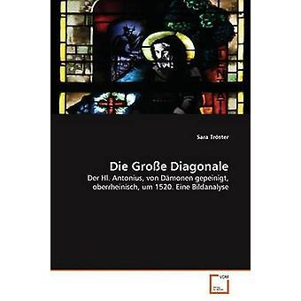 Die Groe Diagonale by Trster Sara
