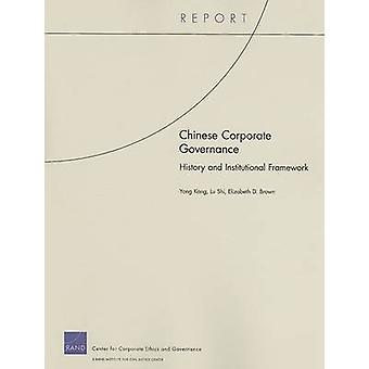 Chinese Corporate Governance History and Institutional Framework by Kang & Yong