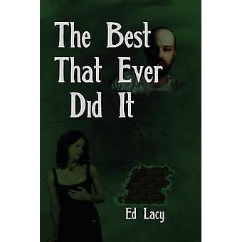The Best That Ever Did It by Lacy & Ed