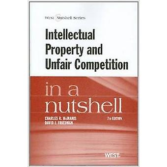 Intellectual Property and Unfair Competition in a Nutshell by Charles
