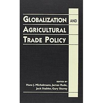 Globalization and Agricultural Trade Policy par Hans J. Michelmann - e