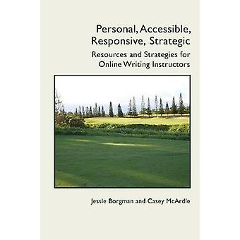 Personal - Accessible - Responsive - Strategic - Resources and Strateg