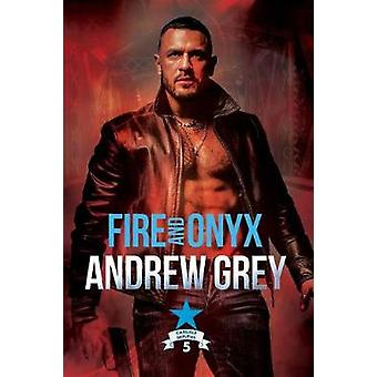 Fire and Onyx by Andrew Grey - 9781644057971 Book