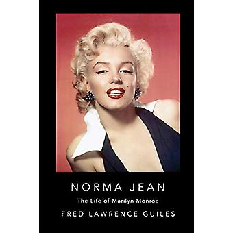 Norma Jean - The Life of Marilyn Monroe by Fred Lawrence Guiles - 9781