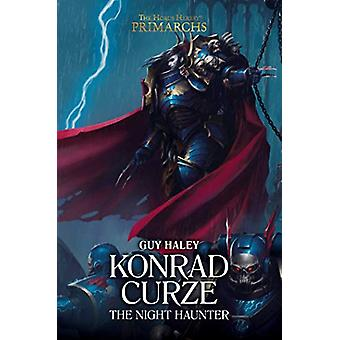 Konrad Curze - The Night Haunter by Guy Haley - 9781784969851 Book