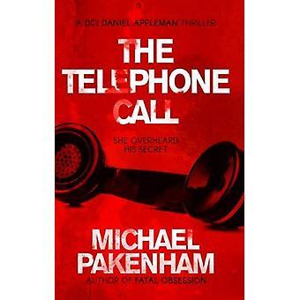 The Telephone Call by Michael Pakenham - 9781913208134 Book