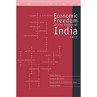 Economic Freedom of the States of India - 2012 by Bibek Debroy - Lavee