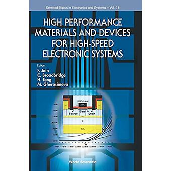 High Performance Materials And Devices For High-speed Electronic Syst