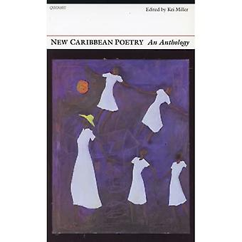 New Caribbean Poetry: An Anthology