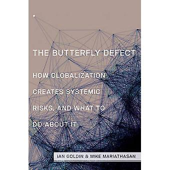 Butterfly Defect by Ian Goldin